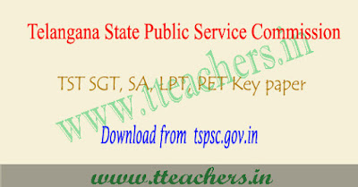 TSPSC TST 2017 Answer Key SGT , SA , LP question paper download