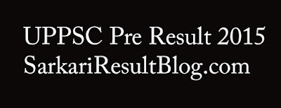 UPPSC Pre Result 2015