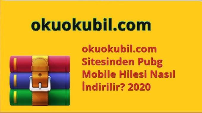 okuokubil.com Sitesinden Pubg Mobile Hilesi Nasıl İndirilir? 2020