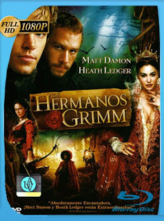Los hermanos Grimm (The Brothers Grimm) (2005) HD [1080p] Latino [GoogleDrive] SilvestreHD
