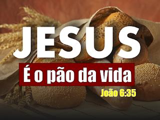 jesus o pao da vida