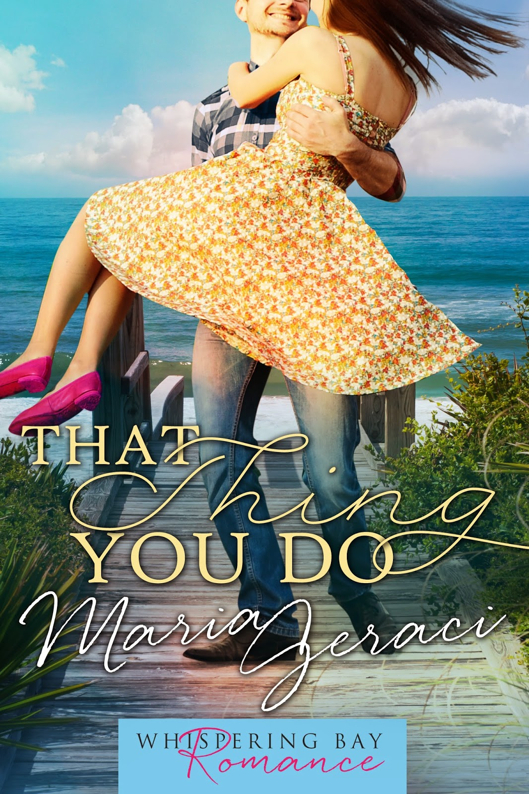 That Thing You Do by Maria Geraci Book Cover