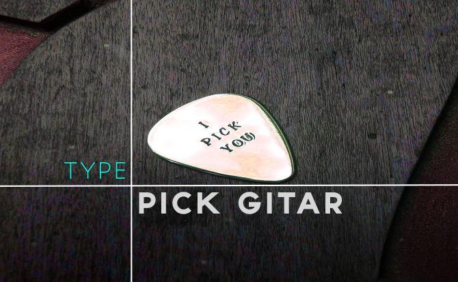 Jenis Pick Gitar Dan Cara Memilih Yang Sesuai Buatmu