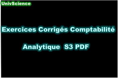 TD et Exercices Corrigés Comptabilité Analytique S3 PDF.