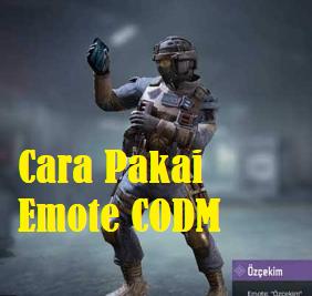 Dalam game Call Of Duty Mobile (CODM) terdapat banyak semokali batttle emote. Namun banyak para player pemula yang tidak tahu gimana cara menggunakan emote di CODM ini. Berikut tips langkah - langkah cara menggunakan emote di COD Mobile dengan mudah.