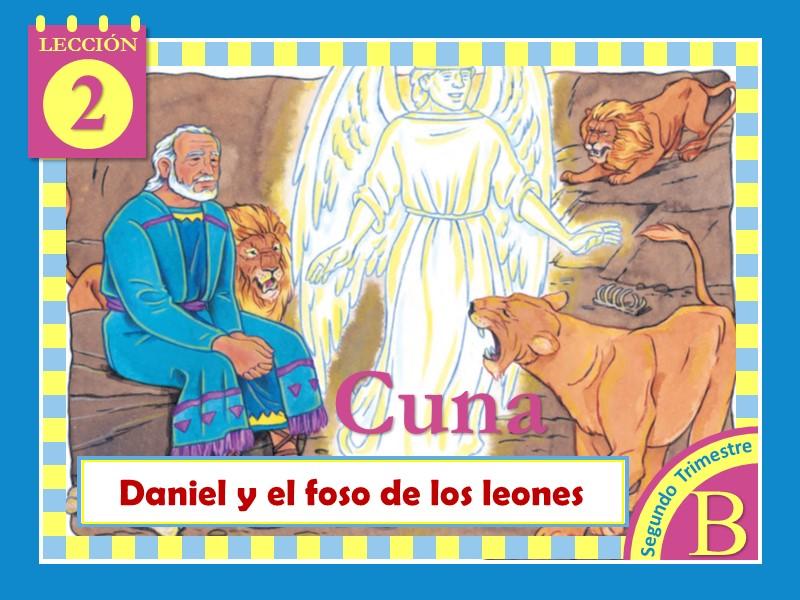 Cuna | Lección 2: Daniel y el foso de los leones | 2do Trimestre 2021 | Año B