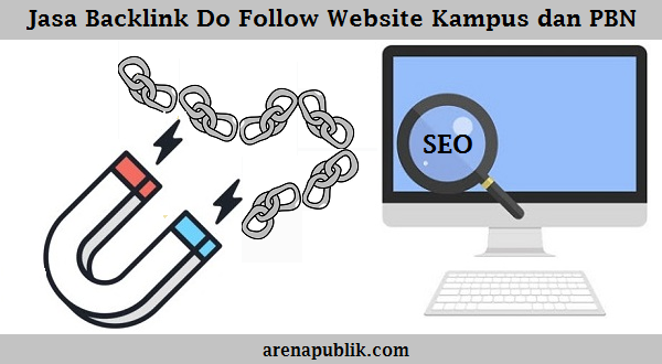 Jasa Backlink Do Follow Website Kampus dan PBN