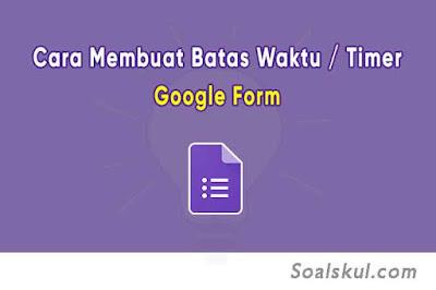 Cara Membuat Batas Waktu (Timer) di Google Form dengan FormLimiter