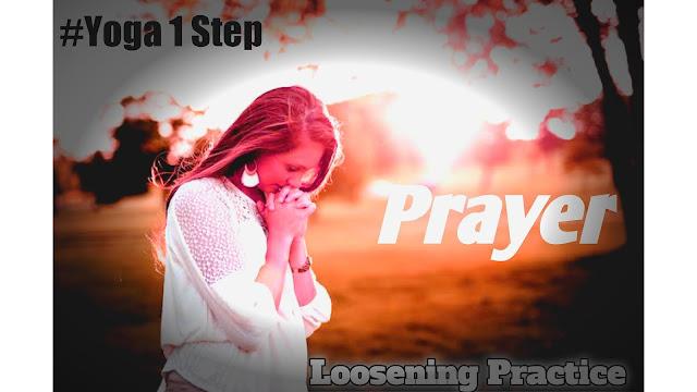 prayer-and-loosing-practice-in-English,yoga-asana