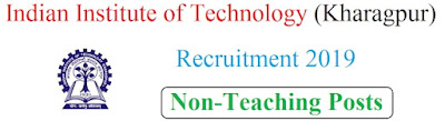 Indian Institute of Technology Kharagpur Recruitment Non-Teaching Posts 2019