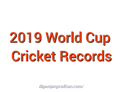 Records Created in 2019 World Cup Cricket