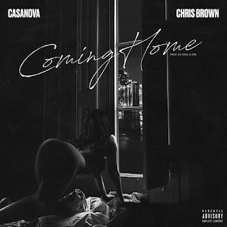 Casanova feat Chris Brown - Home Coming (Hip Hop) [Download mp3]
