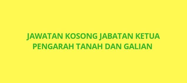 Jawatan Kosong Jabatan Ketua Pengarah Tanah Dan Galian 2021 (JKPTG)