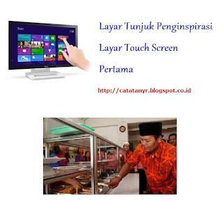 Layar Tunjuk Penginspirasi Layar Touch Screen Pertama