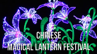 Chinese Magical Lantern Festival