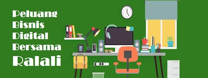 Peluang Bisnis Digital Bersama Ralali
