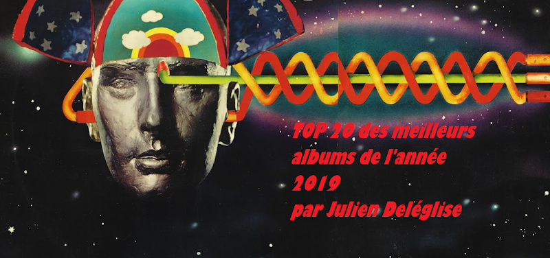 Top 20 des albums de 2019 | par Julien Deléglise