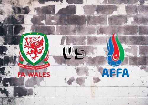 Gales vs Azerbaiyán  Resumen