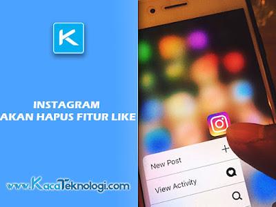 Instagram akan mencoba pengahpusan fitur like, IG akan hilangkan fitur like