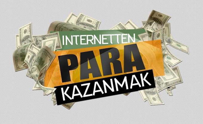 İnternette Para Kazanma İçin En İyi Yöntemler