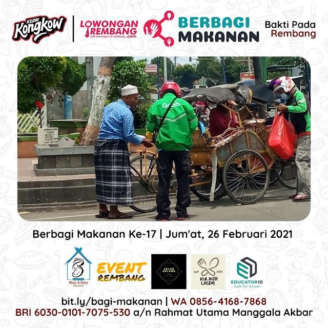 Dokumentasi Berbagi Makanan Ke-17 Dari Kedai Kongkow Rembang Dan Lowongan Rembang