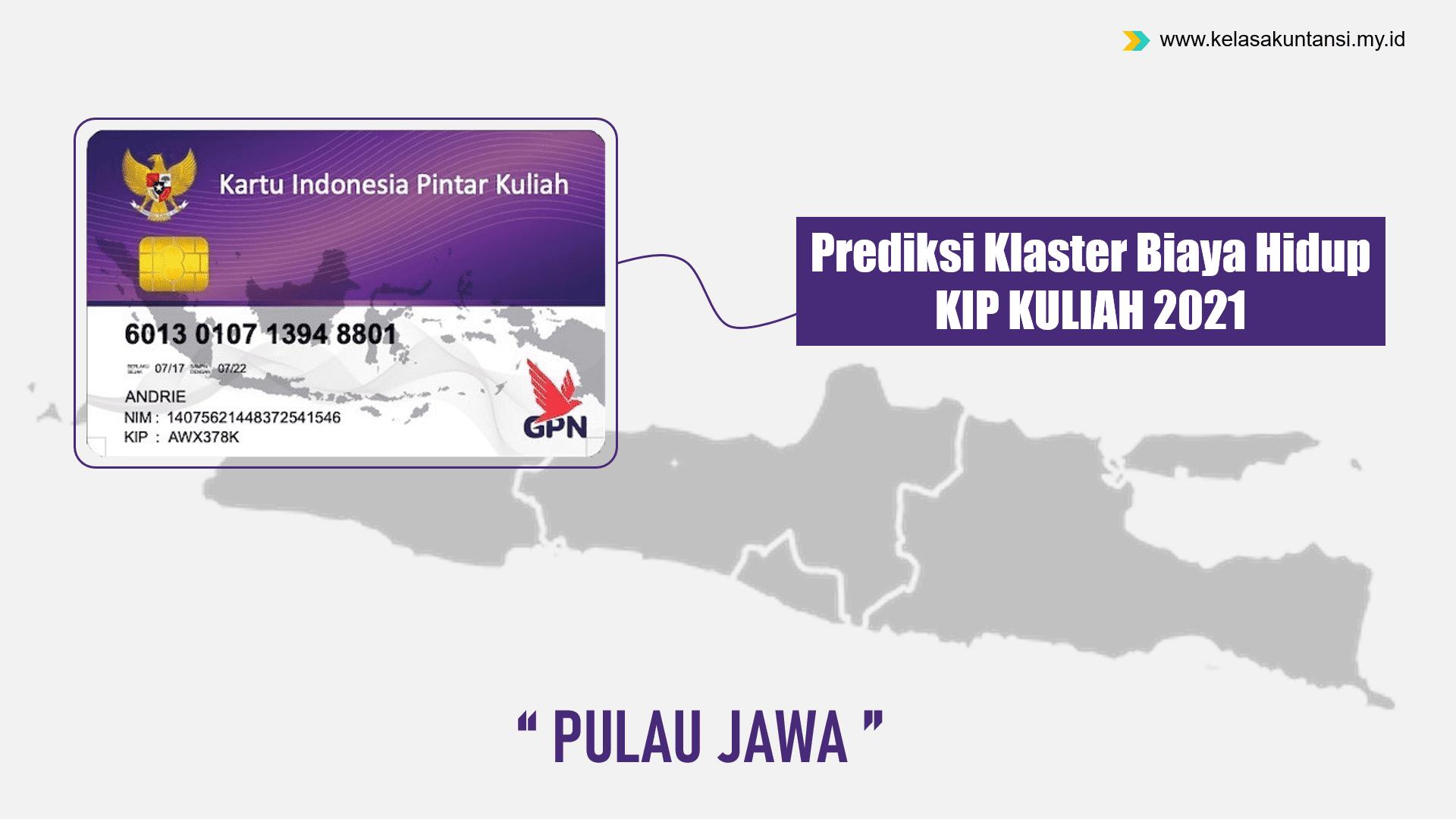 Prediksi Pengelompokan Klaster Biaya Hidup KIP Kuliah 2021 di Pulau Jawa