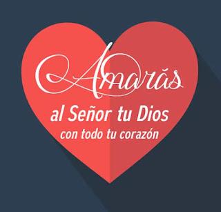 Como amar a Dios con todo el corazon