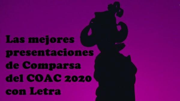 Las mejores presentaciones de Comparsa del COAC 2020 con Letra