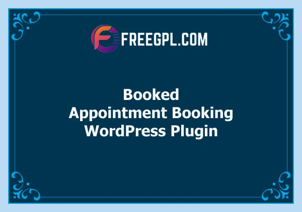 Booked – Appointment Booking for WordPress Free Download