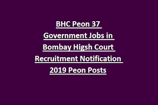BHC Peon 37 Government Jobs in Bombay Higsh Court Recruitment Notification 2019 Peon Posts