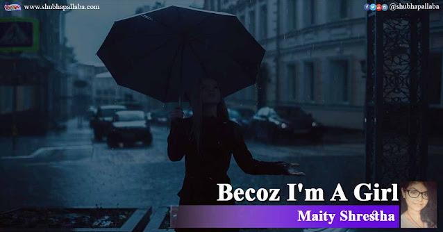 Becoz I'm A Girl