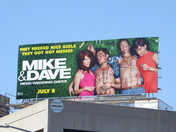 Mike Dave Need Wedding Dates billboard