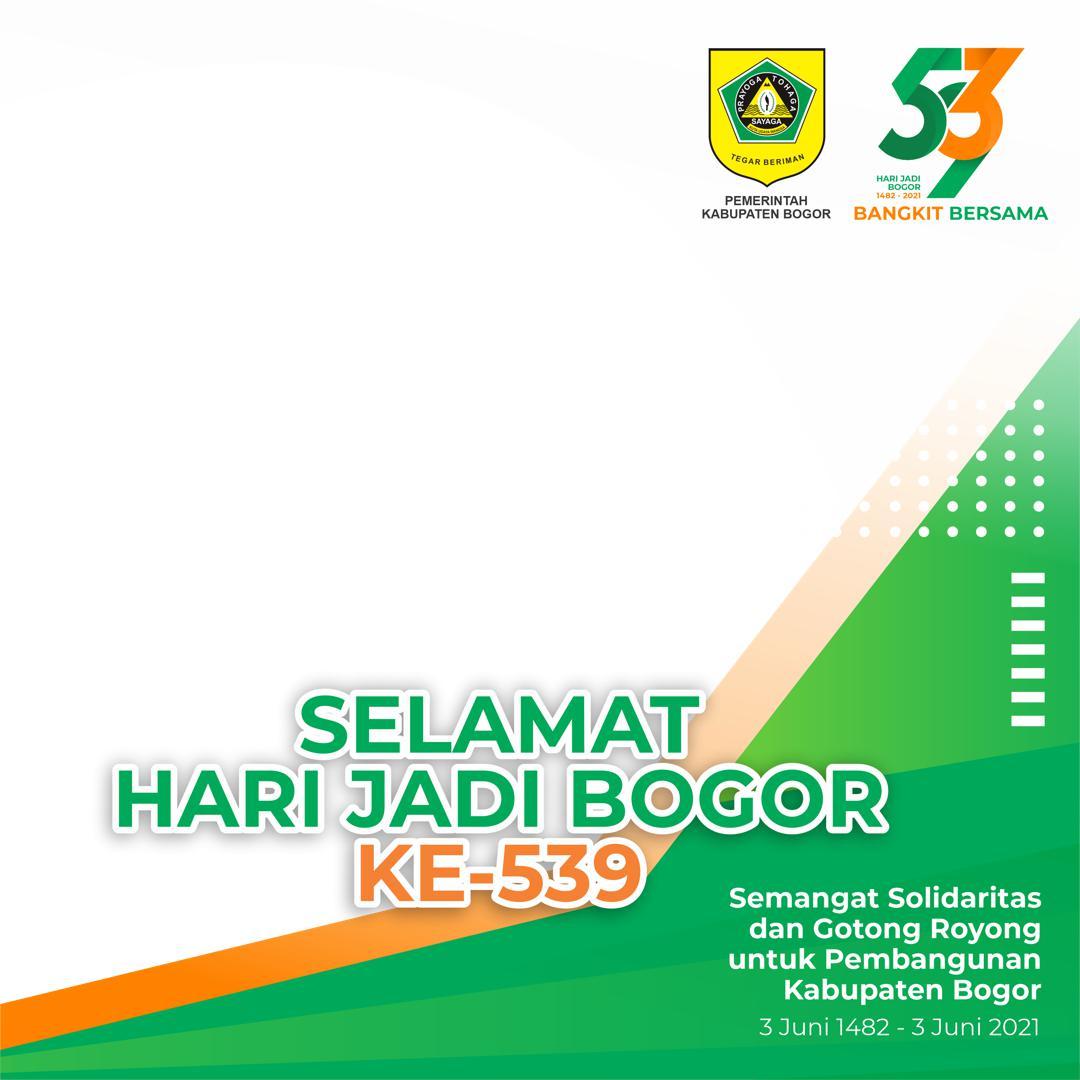 Template Bingkai Foto Twibbon Selamat Hari Jadi Kabupaten Bogor ke-539