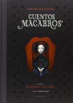 Cuentos Macabros, de Edgar Allan Poe, ilustrado por Benjamin Lacombe