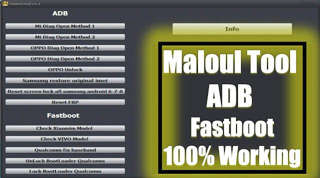 Maloul Tool 1.1 Adb Fastboot Oppo Mi Vivo Qualcomm Unlock Tools By Jonaki TelecoM