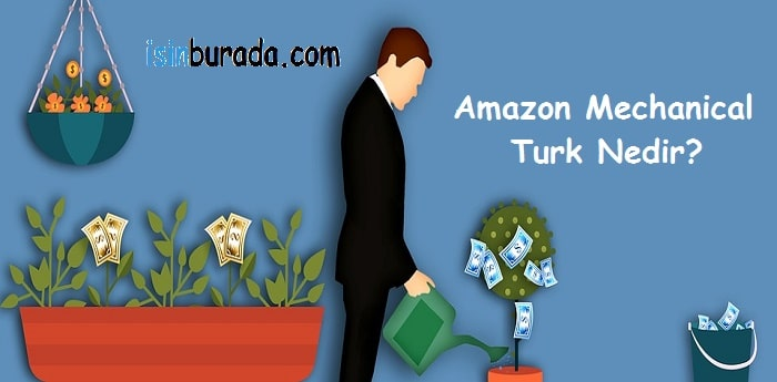 Amazon Mechanical Turk Nedir?