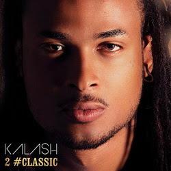 Kalash - 2 #classic (2013) FLAC