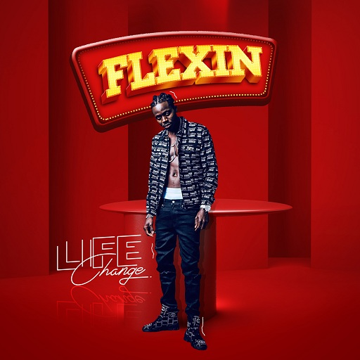 Audio + Video: Life Change - Flexin