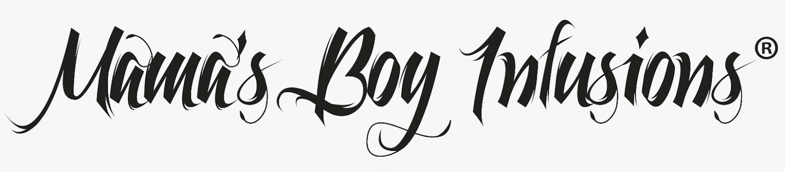 Mama's Boy Infusions