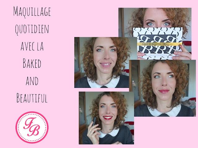 Mon maquillage de tous les jours avec la Baked And Beautiful de BH Cosmetics