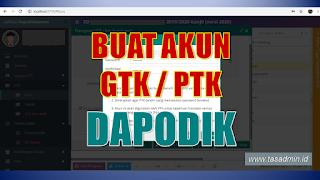 Cara membuat akun login guru/PTK/GTK pada aplikasi dapodik
