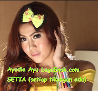 New Update Full Album Lagu Ayudia Ayu mp3 single terbaru 2018