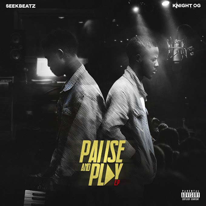 Seekbeats x Knight OG -Pause and Play ep