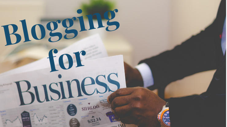 6 POWERFUL BENEFITS OF BLOGGING FOR BUSINESS