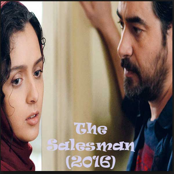 The Salesman, Film The Salesman, The Salesman Trailer, The Salesman Synopsis,The Salesman Review, Download Poster Film The Salesman 2016