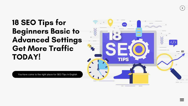 18 SEO Tips for Beginners Basic to Advanced Settings Get More Traffic TODAY!
