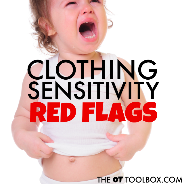 These red flags are related to clothing sensitivities that may be an indication of sensory challenges in kids.
