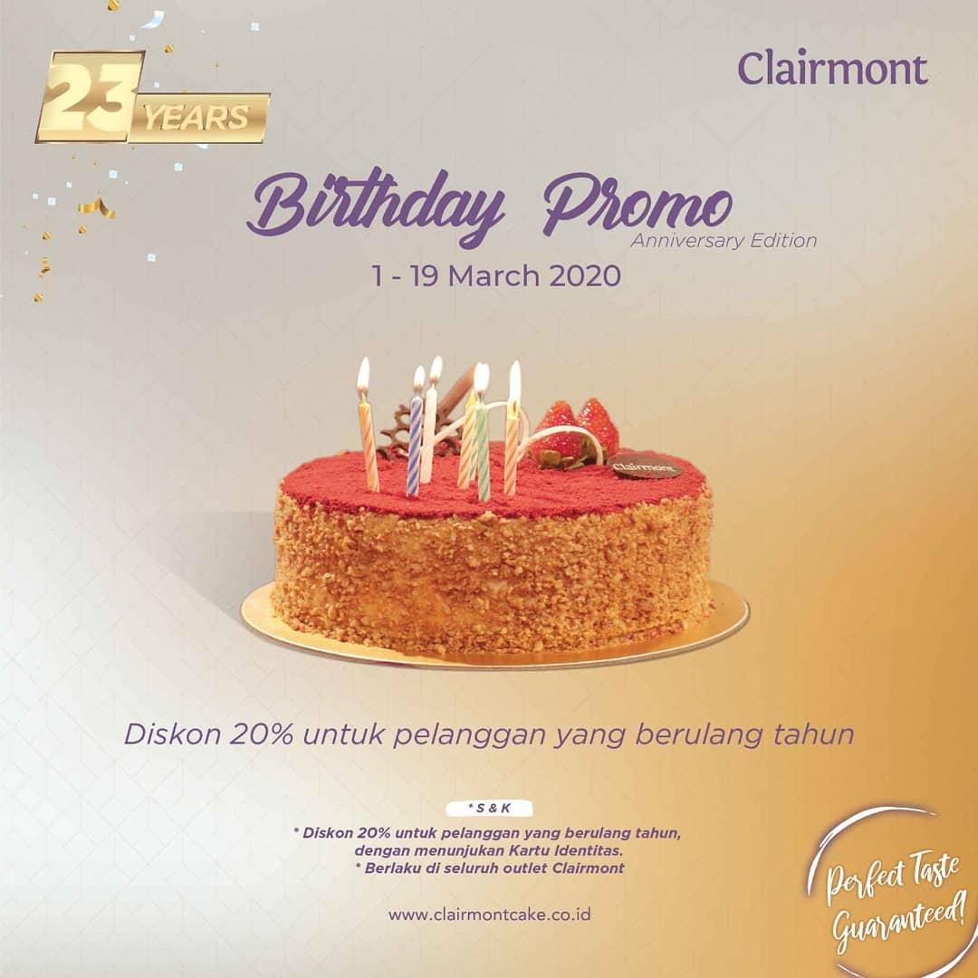 Clairmont Cake Birthday Promo Diskon 20 Untuk Pelanggan Yang Berulang Tahun Di Bulan Maret Scanharga