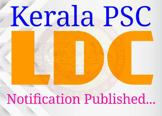Kerala PSC LDC Notification 2019  Published