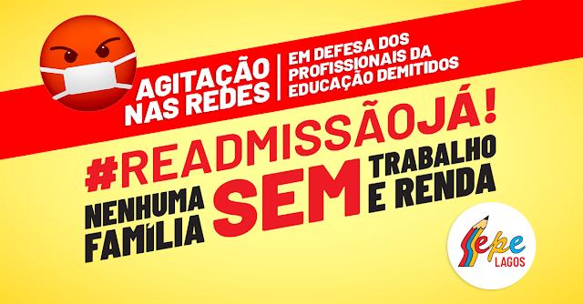 Baixe e imprima cartazes para a agitação virtual de hoje contra as demissões na educação! É a partir das 13h!